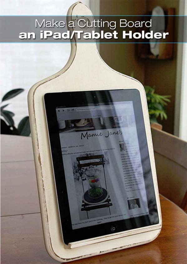 15.) And for those who work at home, use a cutting board tablet holder (but you'll have to DIY).