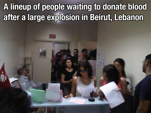 15. When these people waited in line for hours just to donate blood to those in need.