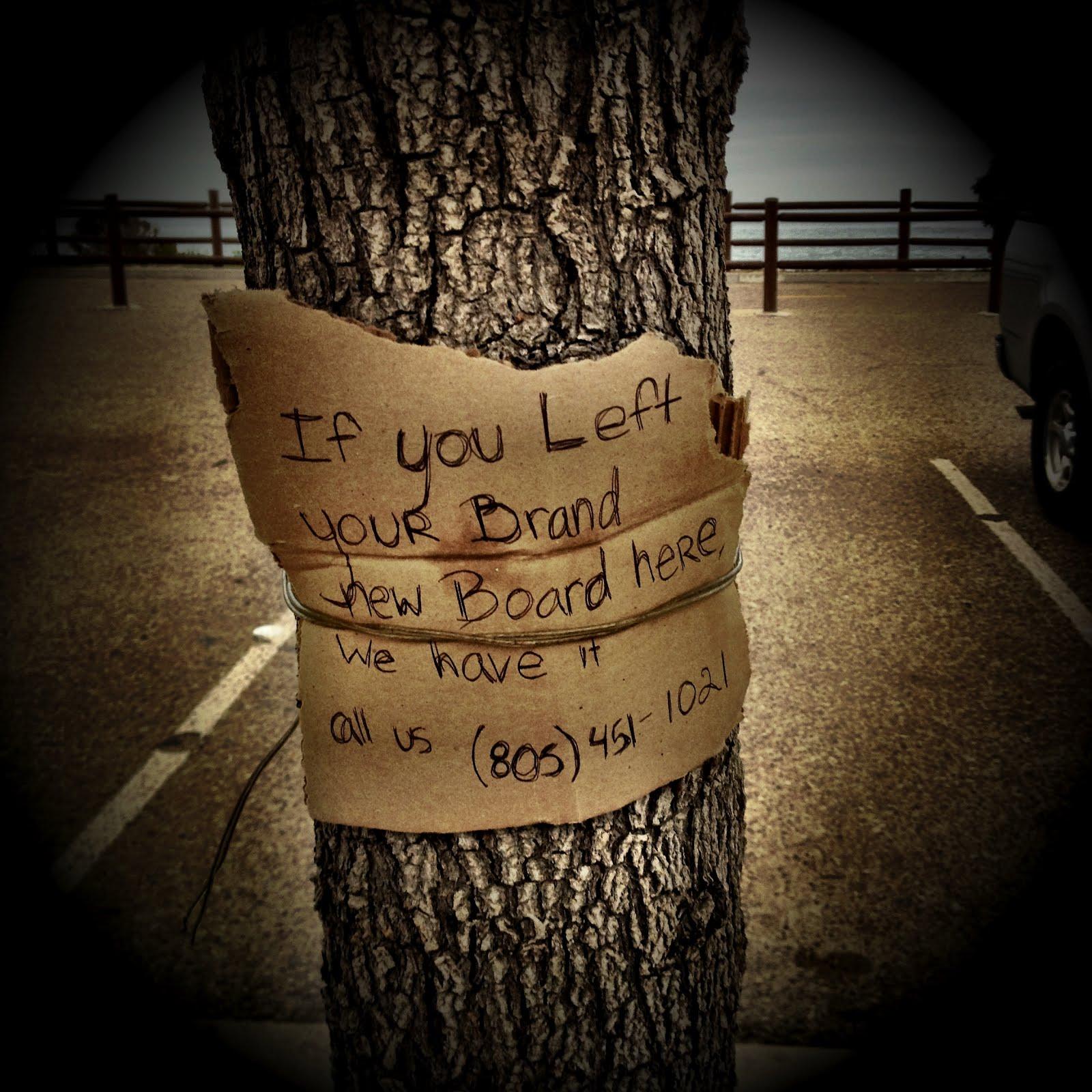 1. Ketika beberapa anak meninggalkan catatan ini untuk melacak pemilik skateboard yang terlupakan yang mungkin dengan mudah dicuri.
